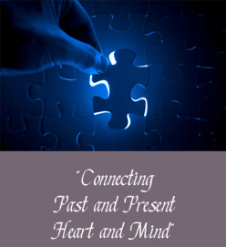 Connecting Past and Present, Heart and Mind