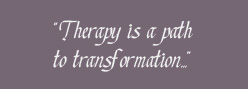 Therapy is a path to transformation...